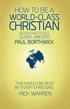 How to Be a World-Class Christian Becoming Part of God's Global Kingdom