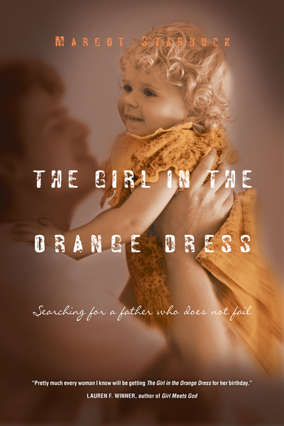 The Girl in the Orange Dress Searching for a Father Who Does Not Fail