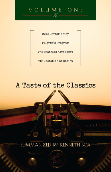 A Taste of the Classics Mere Christianity, Pilgrim's Progress, The Brothers Karamazov & The Imitation of Christ