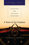 A Taste of the Classics Crime & Punishment, PensÇes, The Great Divorce & Christian Perfection