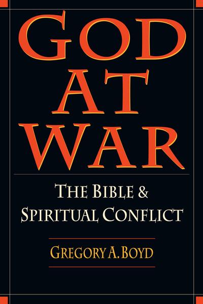 God at War: The Bible  Spiritual Conflict