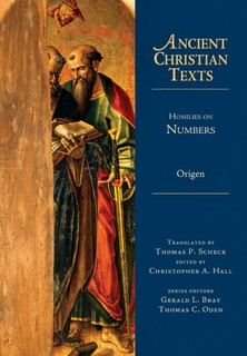 Ancient Christian Texts - Homilies on Numbers