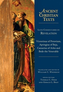 Ancient Christian Texts - Latin Commentaries on Revelation