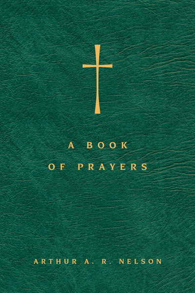 A Book of Prayers A Guide to Public and Personal Intercession