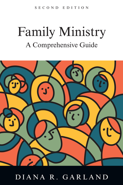 Family Ministry A Comprehensive Guide