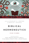 Biblical Hermeneutics: Five Views