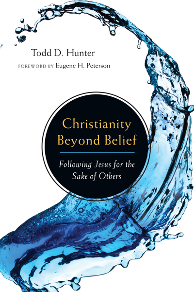 Christianity Beyond Belief Following Jesus for the Sake of Others
