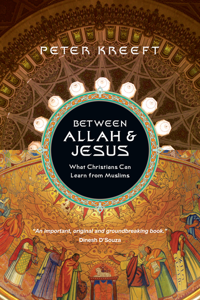 Between Allah & Jesus What Christians Can Learn from Muslims