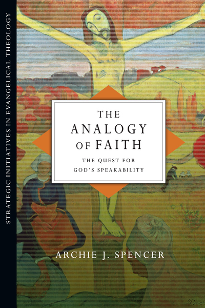 The Analogy of Faith: The Quest for God