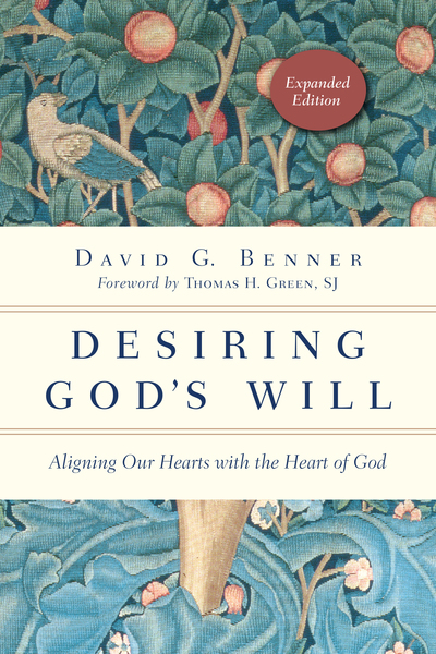 Desiring God's Will Aligning Our Hearts with the Heart of God