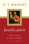 Justification: God's Plan  Paul's Vision