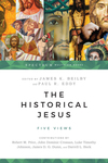 The Historical Jesus Five Views