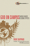 God on Campus Sacred Causes & Global Effects