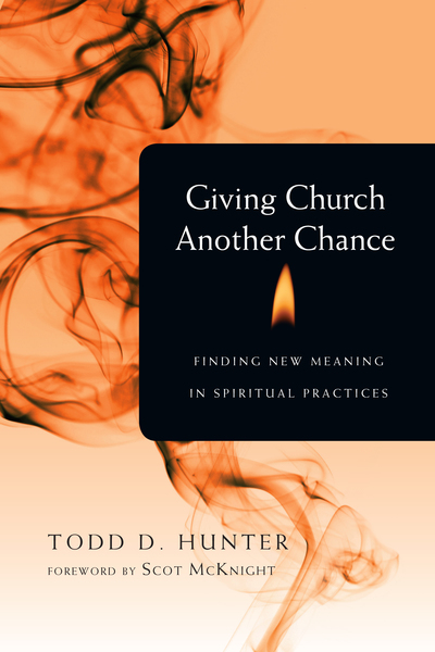 Giving Church Another Chance Finding New Meaning in Spiritual Practices