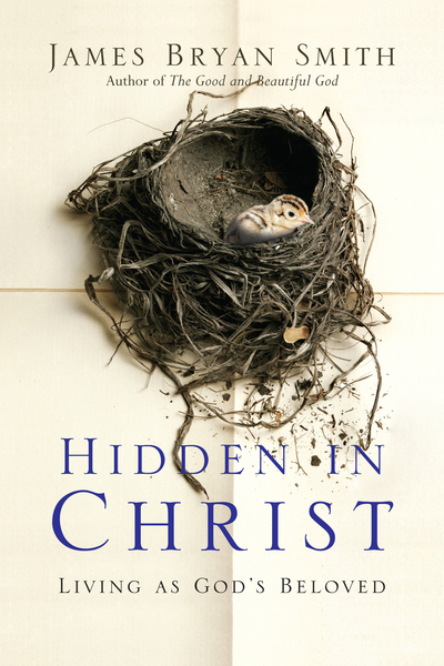 Hidden in Christ Living as God's Beloved