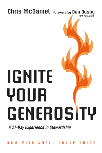 Ignite Your Generosity A 21-Day Experience in Stewardship