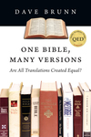 One Bible, Many Versions Are All Translations Created Equal?