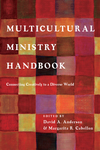 Multicultural Ministry Handbook Connecting Creatively to a Diverse World