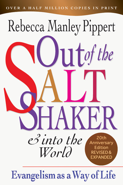 Out of the Saltshaker & Into the World Evangelism as a Way of Life