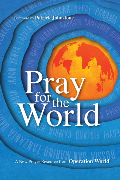 Pray for the World A New Prayer Resource from Operation World