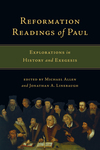 Reformation Readings of Paul Explorations in History and Exegesis