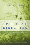 Spiritual Direction: A Guide to Giving and Receiving Direction