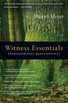 Witness Essentials Evangelism that Makes Disciples