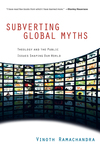 Subverting Global Myths Theology and the Public Issues Shaping Our World