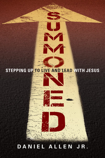 Summoned Stepping Up to Live and Lead with Jesus