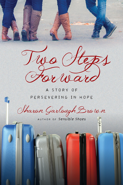 Two Steps Forward A Story of Persevering in Hope