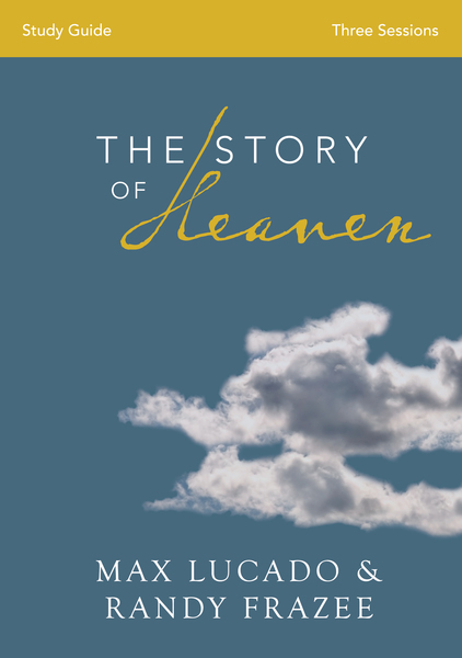 Story of Heaven Study Guide