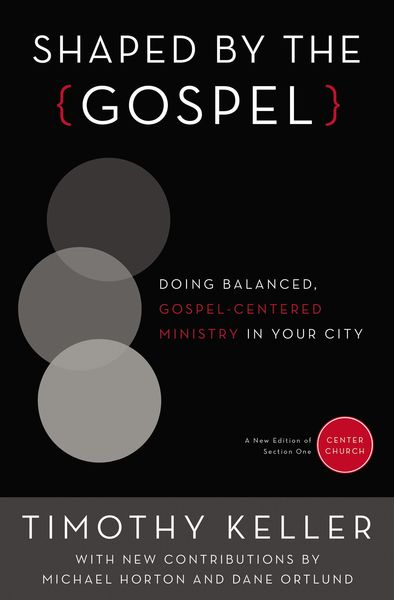 Shaped by the Gospel