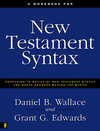 Workbook for New Testament Syntax