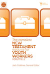 Complete New Testament Resource for Youth Workers, Volume 2