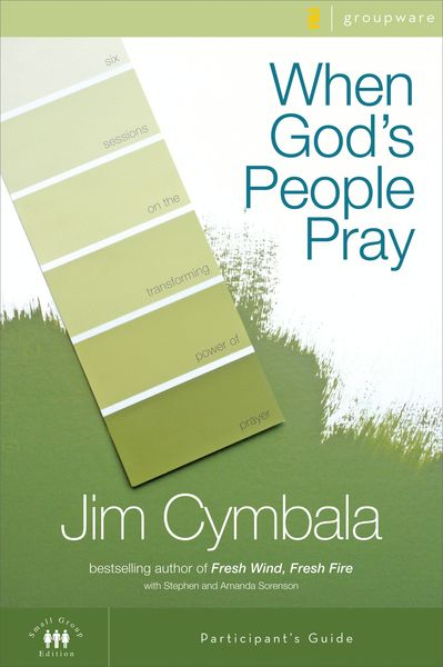 When God's People Pray Participant's Guide