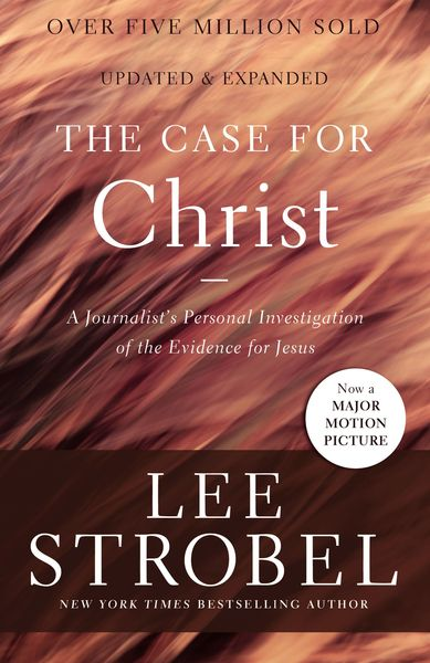 an analysis of christianity in the case for christ by lee strobel