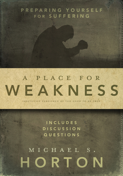 Place for Weakness