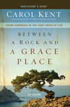 Between a Rock and a Grace Place Participant's Guide