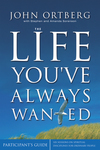 Life You've Always Wanted Participant's Guide