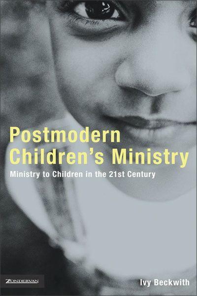 Postmodern Children's Ministry