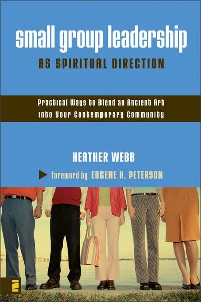 Small Group Leadership as Spiritual Direction
