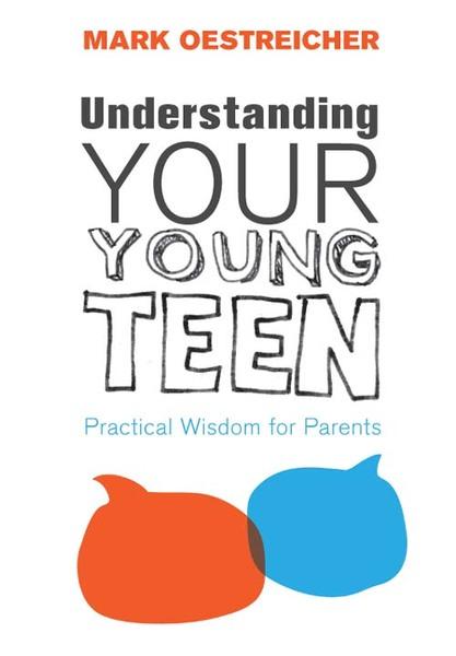 Understanding Your Young Teen