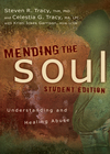 Mending the Soul Student Edition