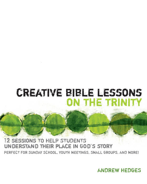Creative Bible Lessons on the Trinity