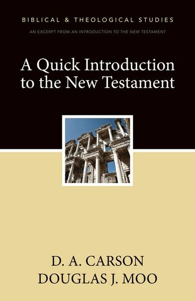 Quick Introduction to the New Testament