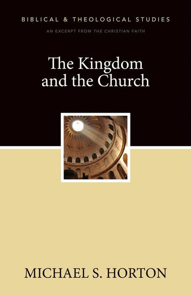 Kingdom and the Church