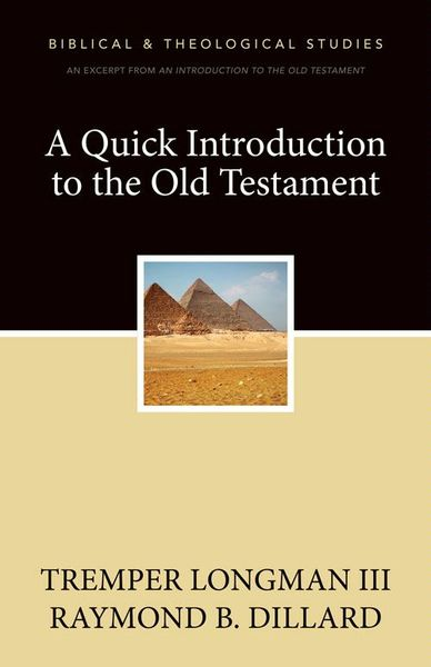 Quick Introduction to the Old Testament