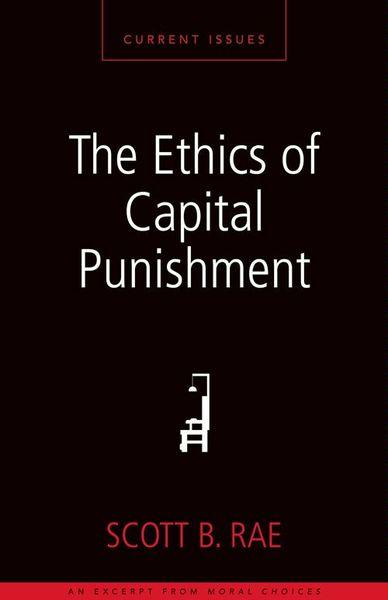 Ethics of Capital Punishment