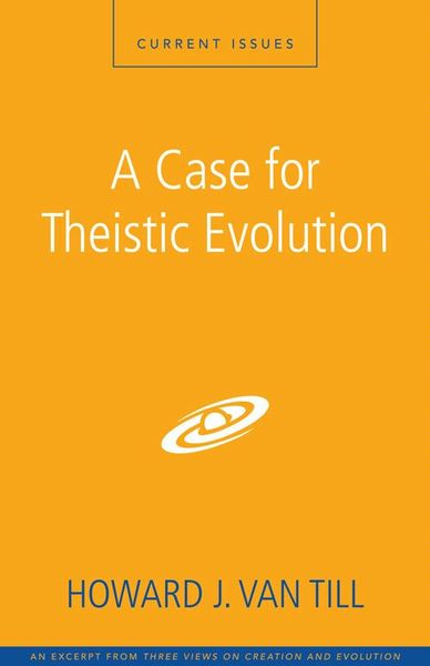 Case for Theistic Evolution