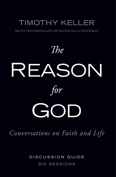 Reason for God Discussion Guide